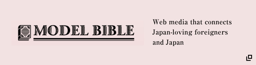 MODEL BIBLE Multilingual Web Magazine That Connects Models of the World to Japan